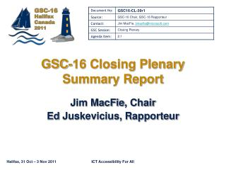 GSC-16 Closing Plenary Summary Report