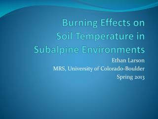 Burning Effects on Soil Temperature in Subalpine Environments
