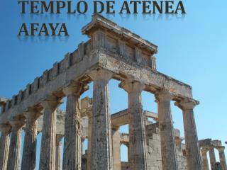 templo DE ATENEA AFAYA