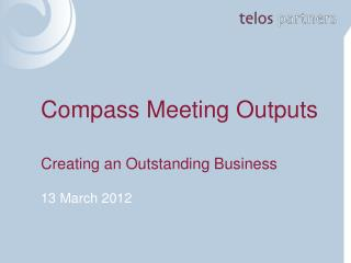 Compass Meeting Outputs
