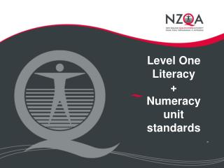 Level One Literacy +  Numeracy unit standards -