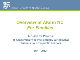 Overview of AIG in NC For Families