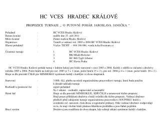 HC  VCES   HRADEC  KRÁLOVÉ