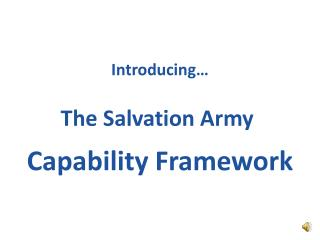 Introducing… The Salvation  Army  Capability  Framework