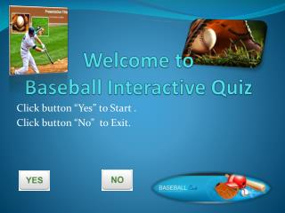 Welcome to Baseball Interactive Quiz