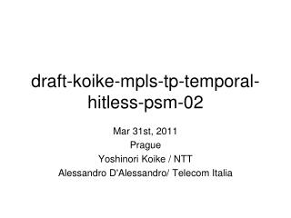 draft-koike-mpls-tp-temporal-hitless-psm-02