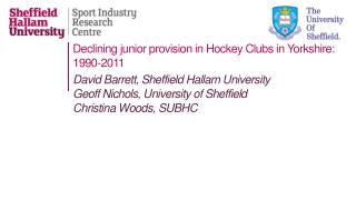 Declining junior provision in Hockey Clubs  in  Yorkshire: 1990-2011