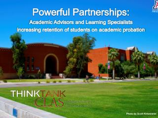 Powerful Partnerships:  Academic Advisors and Learning Specialists