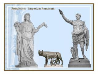 Romarriket – Imperium Romanum