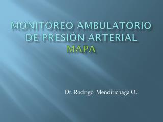 Monitoreo ambulatorio de presión arterial MAPA