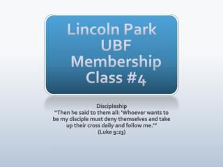 Lincoln Park UBF Membership Class #4