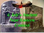 4. Job s Ancient Near Eastern Context