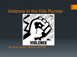 Violence  in  the Kite  Runner