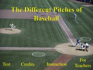 The Different Pitches of Baseball