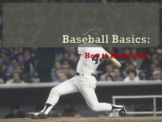 Baseball Basics :
