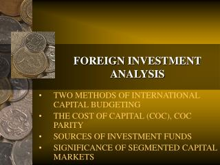 FOREIGN INVESTMENT ANALYSIS