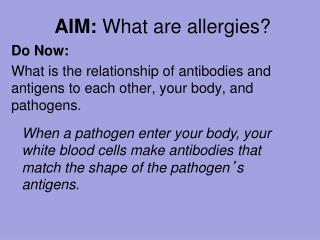 AIM:  What are allergies?