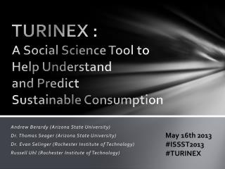 TURINEX :  A Social Science Tool to  Help Understand  and Predict  Sustainable Consumption