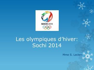 Les olympiques d'hiver: Sochi  2014