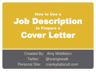 How to Use a  Job Description  to Prepare a  Cover Letter