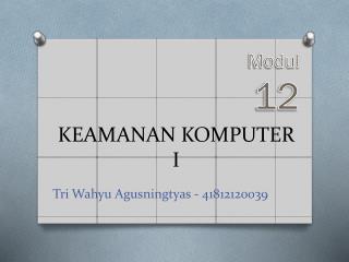 KEAMANAN KOMPUTER I