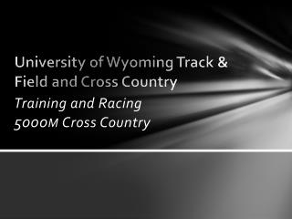 University of Wyoming Track & Field and Cross Country