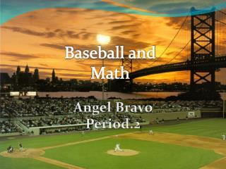 Baseball and Math