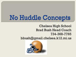 No Huddle Concepts