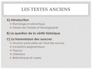 Les textes anciens
