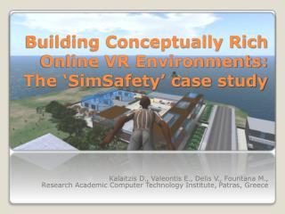 Building Conceptually Rich Online VR Environments: The 'SimSafety' case  study