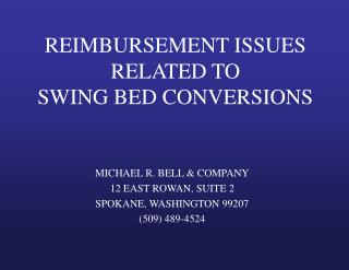 REIMBURSEMENT ISSUES RELATED TO SWING BED CONVERSIONS