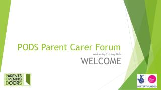 PODS Parent Carer Forum