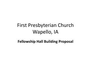 First Presbyterian Church Wapello, IA