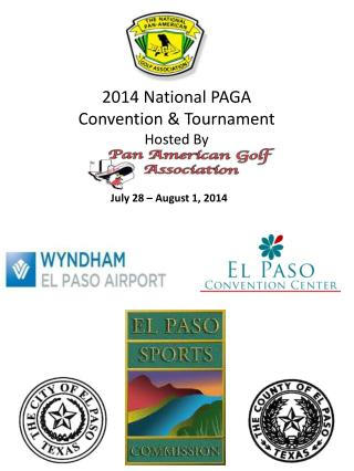 2014 National  PAGA  Convention  & Tournament  Hosted By