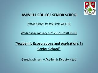ASHVILLE COLLEGE SENIOR SCHOOL