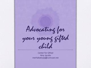Advocating for your young gifted child