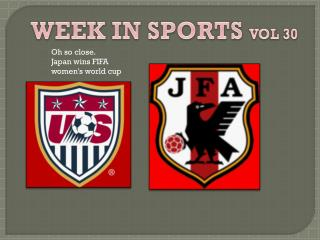 WEEK IN SPORTS  VOL 30