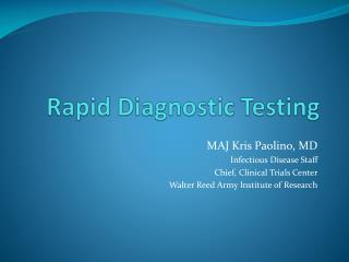 Rapid Diagnostic Testing