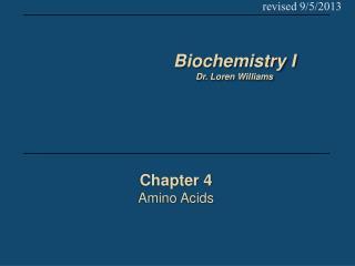Chapter 4 Amino Acids