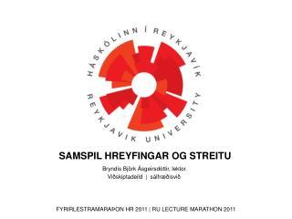 Bryndís Björk Ásgeirsdóttir,  lektor Viðskiptadeild   |   sálfræðisvið