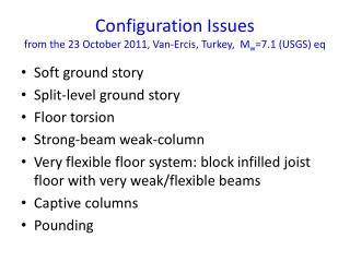 Configuration Issues from the 23 October 2011, Van- Ercis , Turkey,  M w =7.1 (USGS)  eq