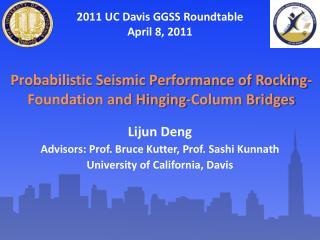 Probabilistic Seismic Performance of Rocking-Foundation and Hinging-Column Bridges
