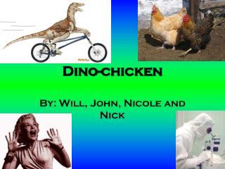 Dino-chicken