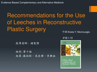 Recommendations for the Use  of Leeches  in Reconstructive Plastic Surgery