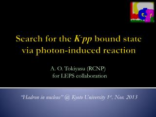 Search for the  K - pp bound state  via photon-induced reaction