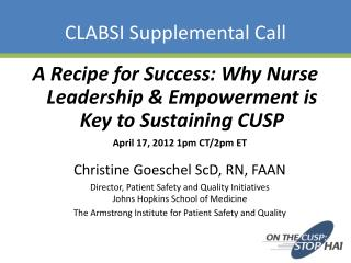 clabsi powerpoint The reduction of central line-associated bloodstream infections in intensive care units through the implementation of the comprehensive unit-based safety program.