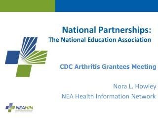 National Partnerships:  The National Education Association