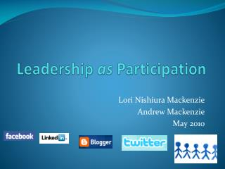 Leadership  as  Participation