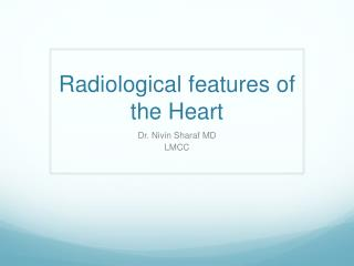 Radiological features of the Heart
