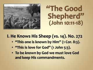 """The Good Shepherd"" (John 10:11-18)"